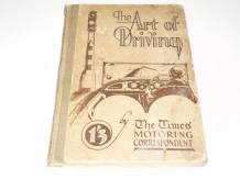 Art Of Driving (The) - The Times Motoring Corresponedent (1930)